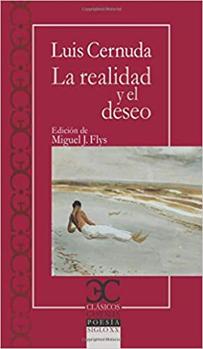 La realidad y el deseo (CLASICOS CASTALIA. C/C.): Amazon.es: Cernuda, Luis: Libros