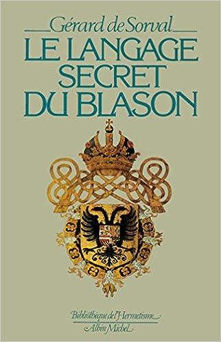4d6ba978d2c88a Livre télécharger le pdf gratuit Le langage secret du blason ...