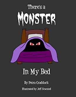 There's a Monster in My Bed (There's a Monster Series Book 1) by [Craddock, Petra]