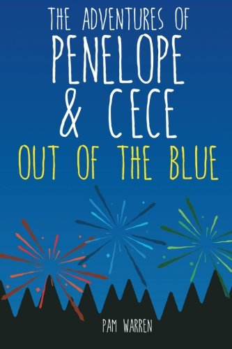 The Adventures of Penelope and CeCe: Out of the Blue PDF