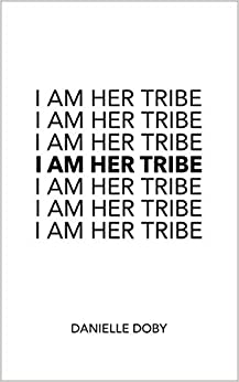 Descargar Torrents I Am Her Tribe Gratis PDF
