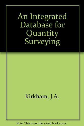 Download An Integrated Database for Quantity Surveying book pdf