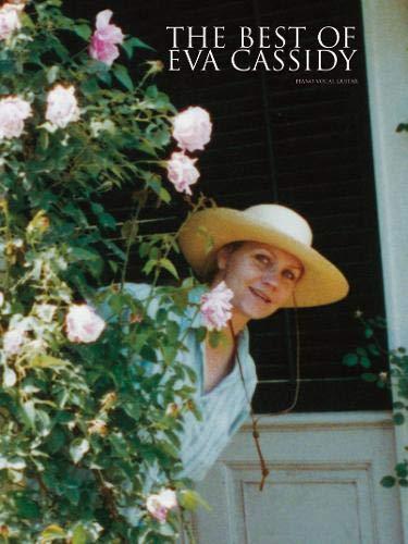 The Best of Eva Cassidy: Piano/Vocal/Guitar (The Best Of Eva Cassidy)