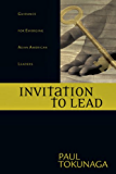 Invitation to Lead: Guidance for Emerging Asian American Leaders
