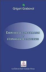 Exercices de concentration et d'expansion de conscience