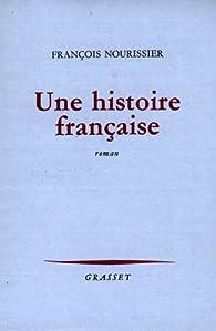 Une histoire française par François Nourissier
