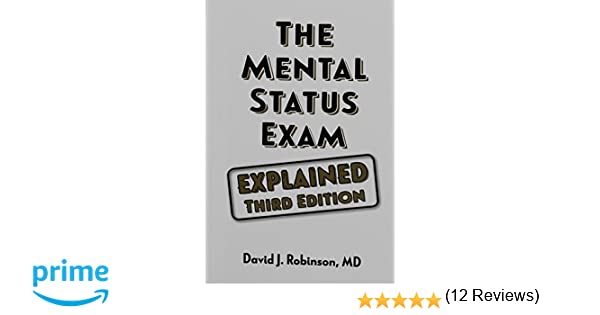 The Mental Status Exam - Explained: David Robinson
