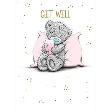 Me To You Get Well Soon Card Hope You Feel Better Tatty Teddy Bear