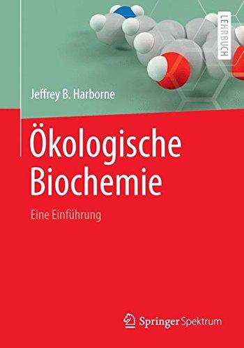 Ökologische Biochemie: Eine Einführung (German Edition)