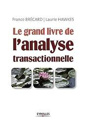 Le grand livre de l'analyse transactionnelle
