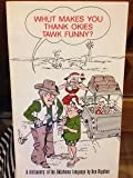 img - for Whut makes you thank Okies tawk funny? book / textbook / text book