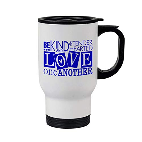 Style In Print Royal Blue Be Kind & Tender Hearted Love One Another Steel Travel Mug - White (Be Kind To One Another Tender Hearted)