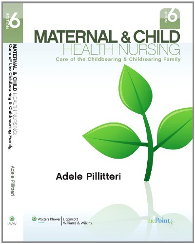 Maternal and Child Health Nursing: Care of the Childbearing and Childrearing Family - medicalbooks.filipinodoctors.org