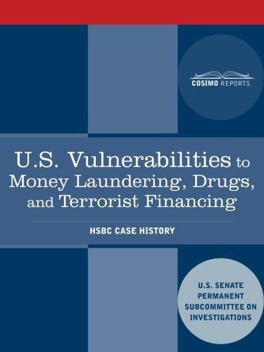 U S  Vulnerabilities To Money Laundering  Drugs  And Terrorist Financing  Hsbc Case History