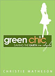 Green Chic: Saving the Earth in Style
