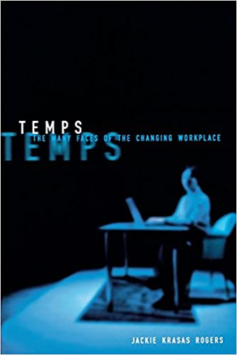 Book Temps: The Many Faces of the Changing Workplace (ILR Press Books)