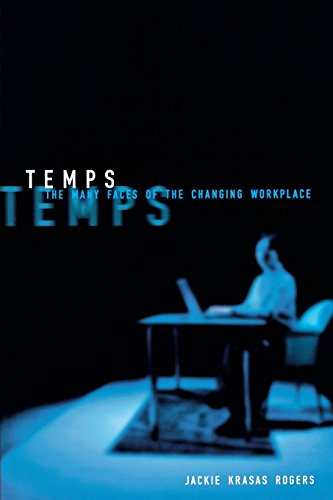 Temp Press (Temps: The Many Faces of the Changing Workplace (ILR Press Books))