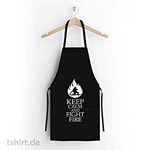 Keep Calm and Fight Fire Feuerwehr