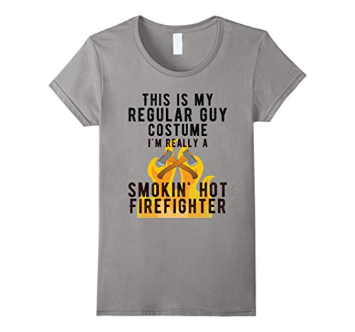 Firefighter Costume Guy (Womens Im Really Smokin Hot Firefighter Shirt Funny Firemen Costume XL Slate)