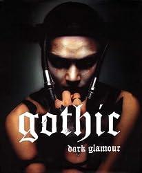 Gothic: Dark Glamour