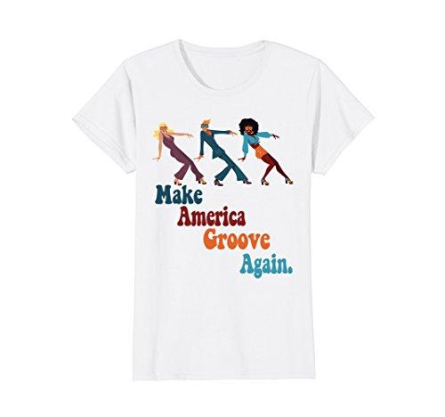 Womens MAGA Make America Groove Again 1970s Disco Dancers T Shirt Medium White - 70s Go Go Dancer
