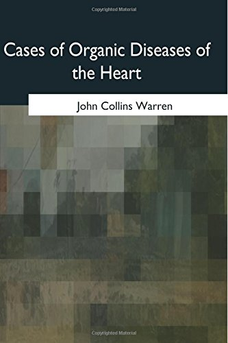 Cases of Organic Diseases of the Heart PDF