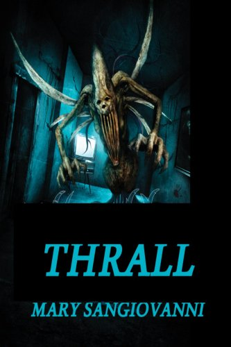 Book: Thrall by Mary SanGiovanni
