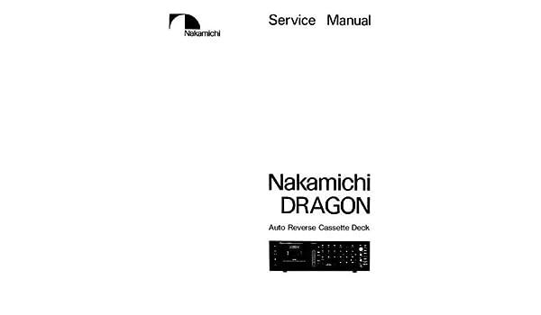 nakamichi dragon service maintenance manual nakamichi amazon com rh amazon com nakamichi dragon ct service manual nakamichi dragon ct service manual