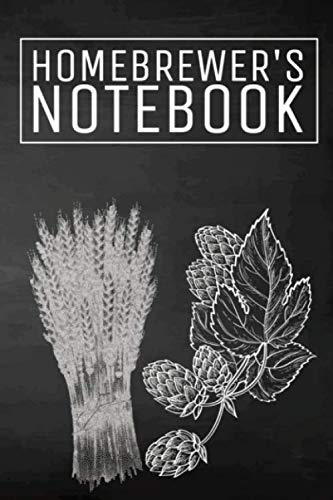 Homebrewer's Notebook: Beer Brewing Logbook and Recipe Journal by Richard Craftmaster