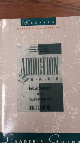 Addiction and Grace: Leader's Guide