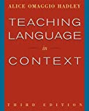 Teaching Language In Context (World Languages)
