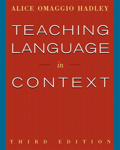 Teaching Language In Context (World Languages) by Heinle