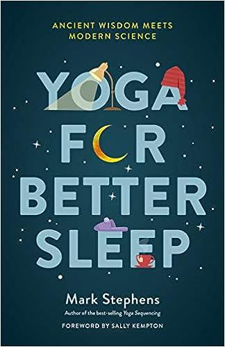 Amazon Fr Yoga For Better Sleep Ancient Wisdom Meets
