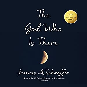 The God Who Is There, 30th Anniversary Edition Audiobook