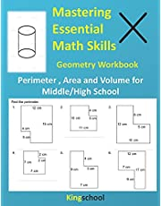 Mastering Essential Math Skills : Geometry Workbook ( Perimeter , Area and Volume for Middle/High School ) - kingschool