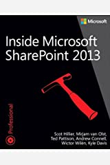 Inside Microsoft SharePoint 2013 (Developer Reference) Kindle Edition