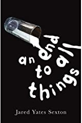 An End to All Things; Stories Paperback
