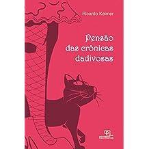 Pensão das Crônicas Dadivosas (Portuguese Edition)