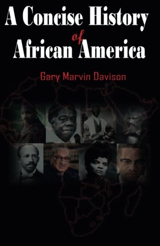A Concise History of African America