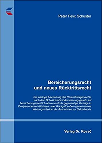 Bereicherungsrecht Und Neues Rucktrittsrecht Die Analoge Anwendung