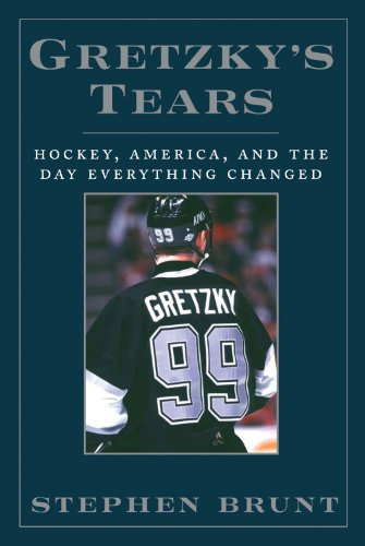 Gretzkys Tears  Hockey  America And The Day Everything Changed
