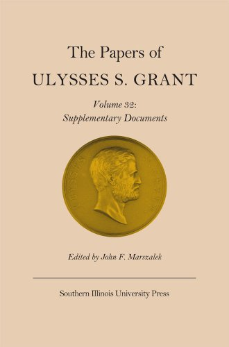 The Papers of Ulysses S. Grant, Volume 32: Supplementary for sale  Delivered anywhere in USA