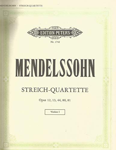 Mendelssohn, Felix - Seven Quartets, Op. 12, 13, 80, 81 - Two Violins, Viola, and Cello Peters