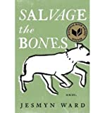 BY Ward, Jesmyn ( Author ) [{ Salvage the Bones Available Used By Ward, Jesmyn ( Author ) Aug - 30- 2011 ( Hardcover ) } ]