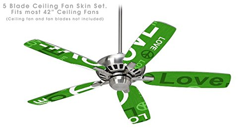 Love and Peace Green - Ceiling Fan Skin Kit fits most 42 inch fans (FAN and BLADES NOT INCLUDED)