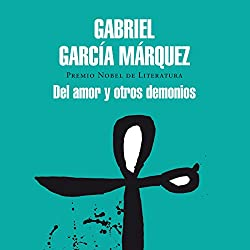 Del amor y otros demonios [Love and Other Demons]