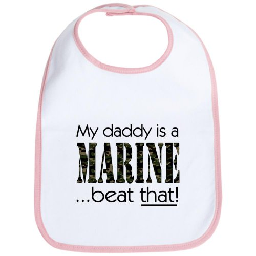 CafePress - My daddy is a marine - beat that! baby bib - Cute Cloth Baby Bib, Toddler Bib ()