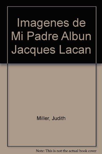 Descargar Libro Album Jacques Lacan Judith Miller