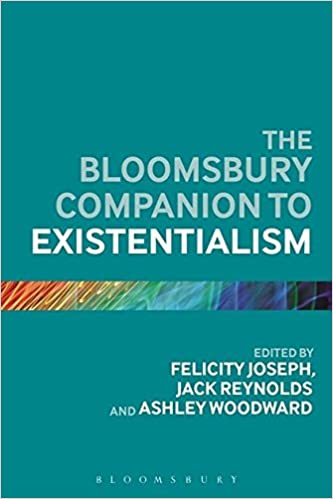 Book The Bloomsbury Companion to Existentialism (Bloomsbury Companions)