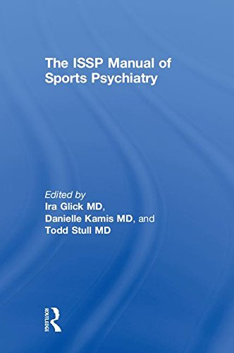 D.o.w.n.l.o.a.d The ISSP Manual of Sports Psychiatry<br />EPUB
